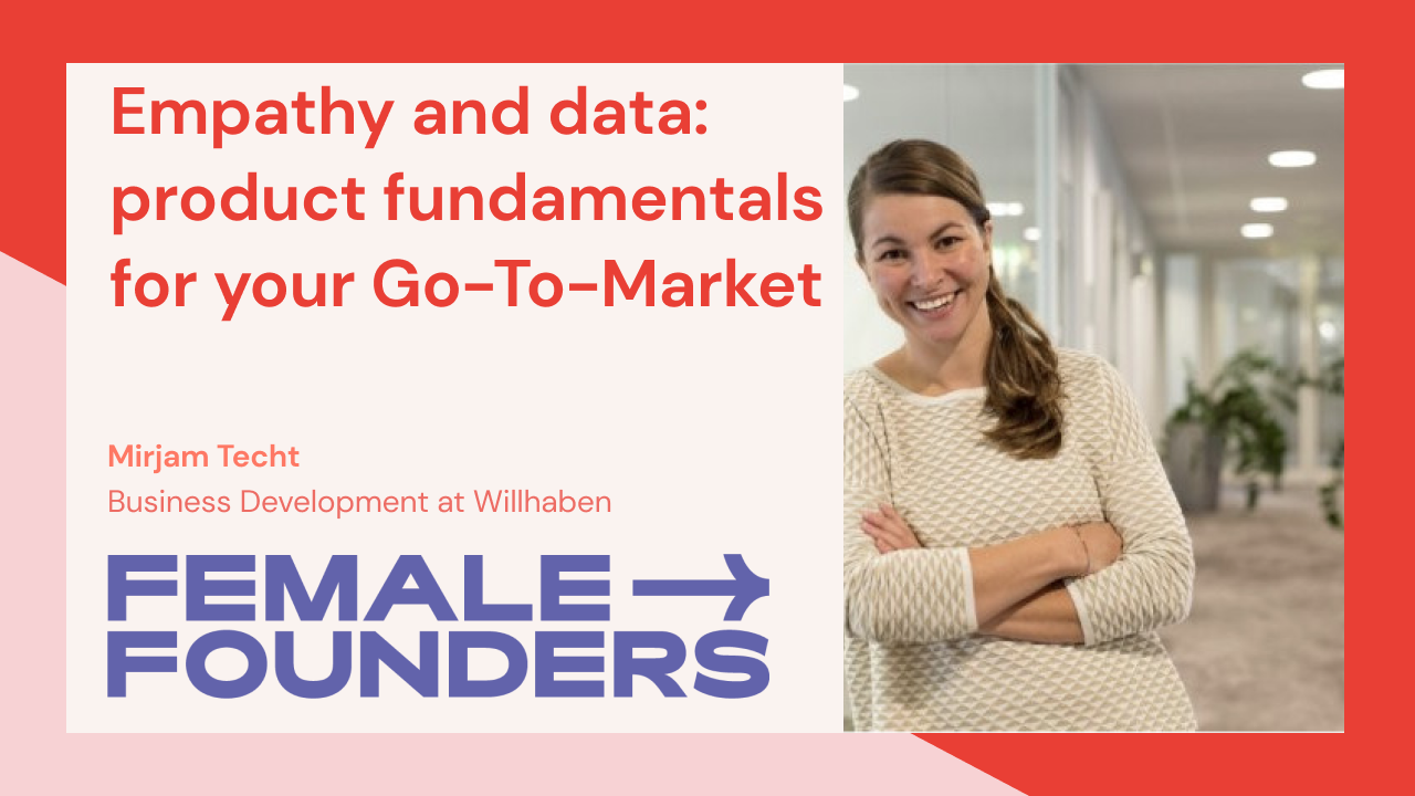 Empathy and data: product fundamentals for your Go-To-Market