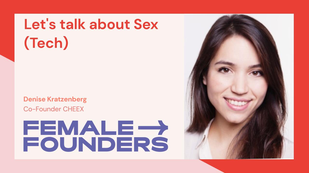 Let's talk about Sex (Tech)