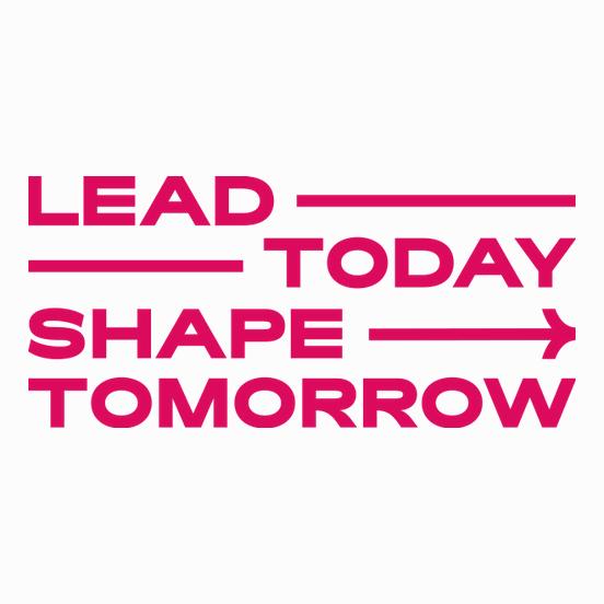 Lead Today.Shape Tomorrow