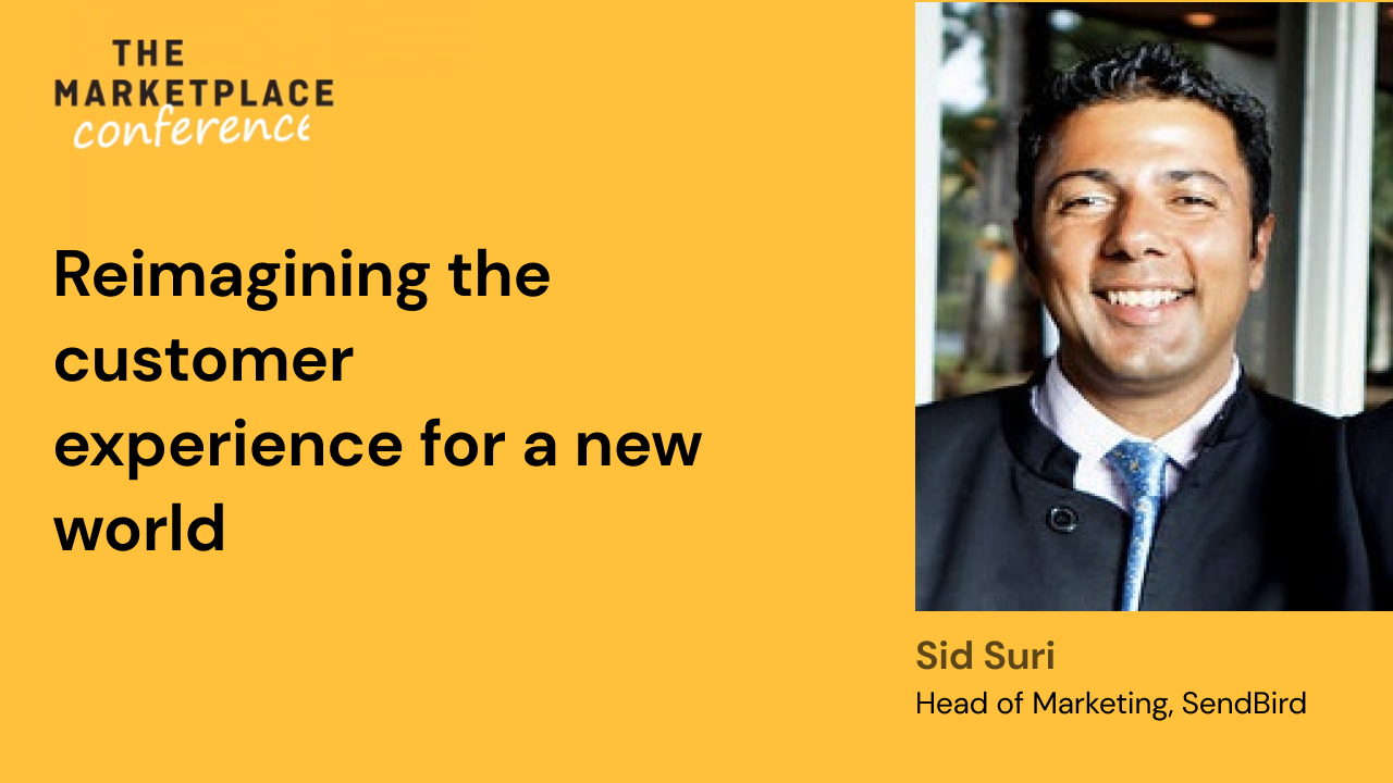Reimagining the customer experience for a new world