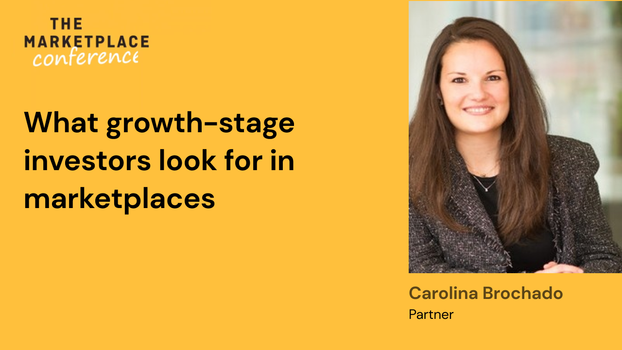 What growth-stage investors look for in marketplaces