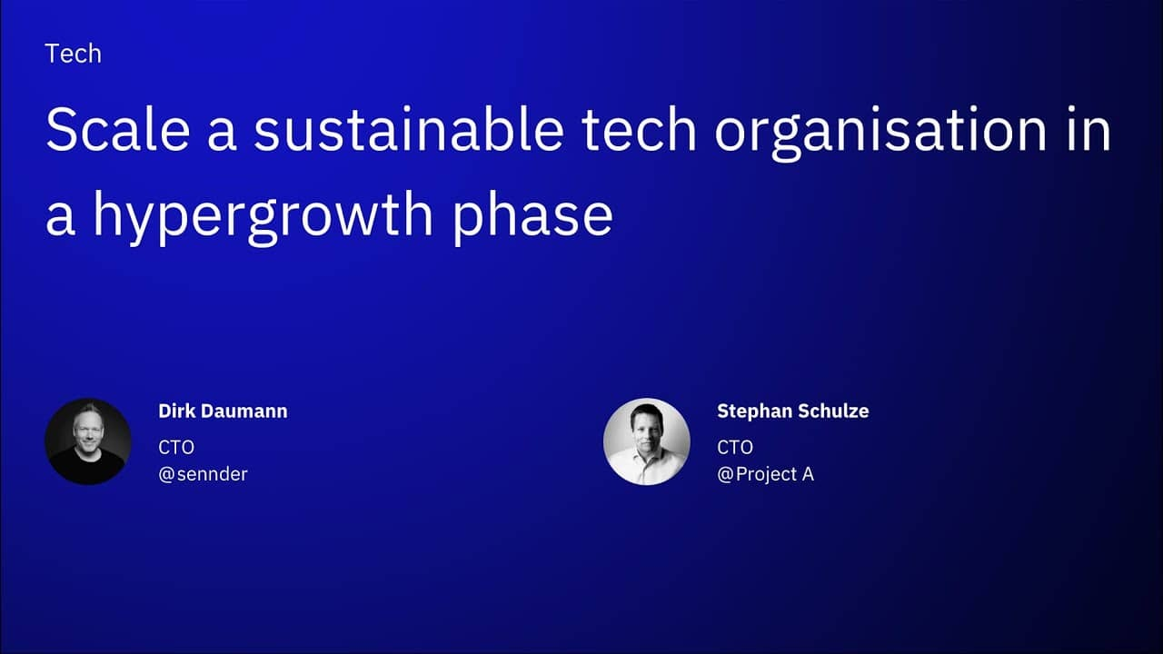 Scale a sustainable tech organisation in a hypergrowth phase