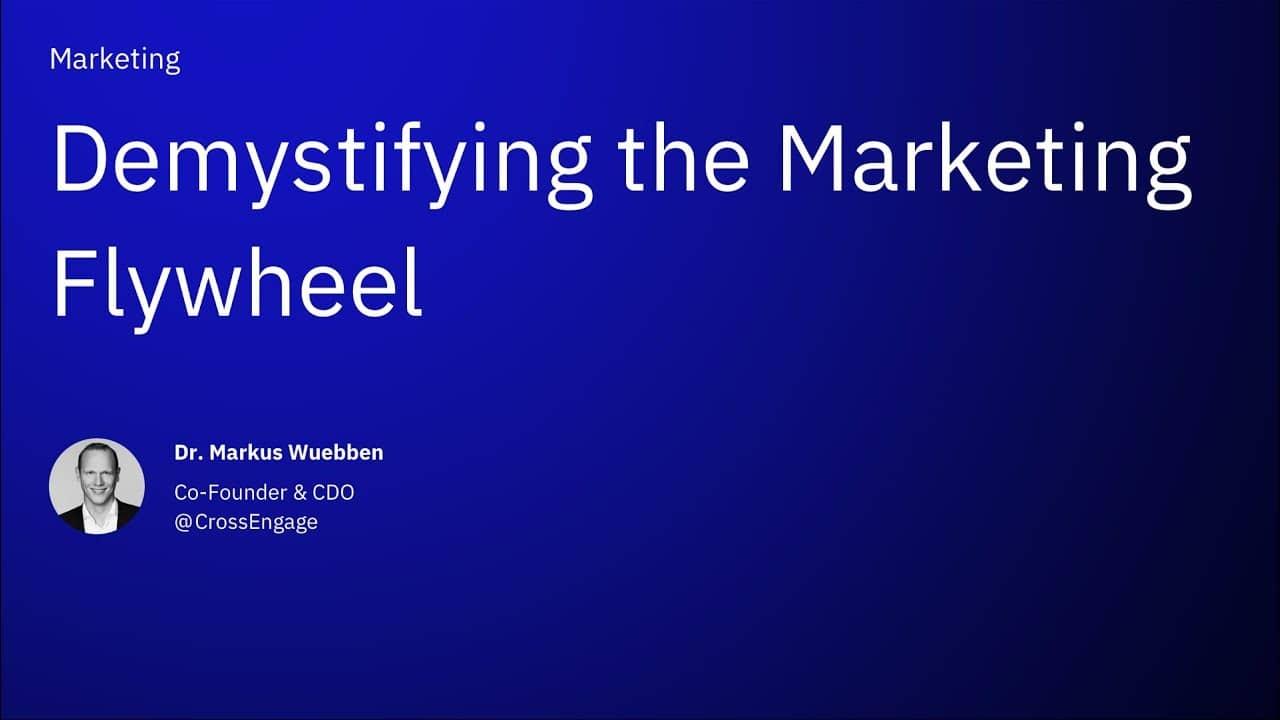 Demystifying the Marketing Flywheel