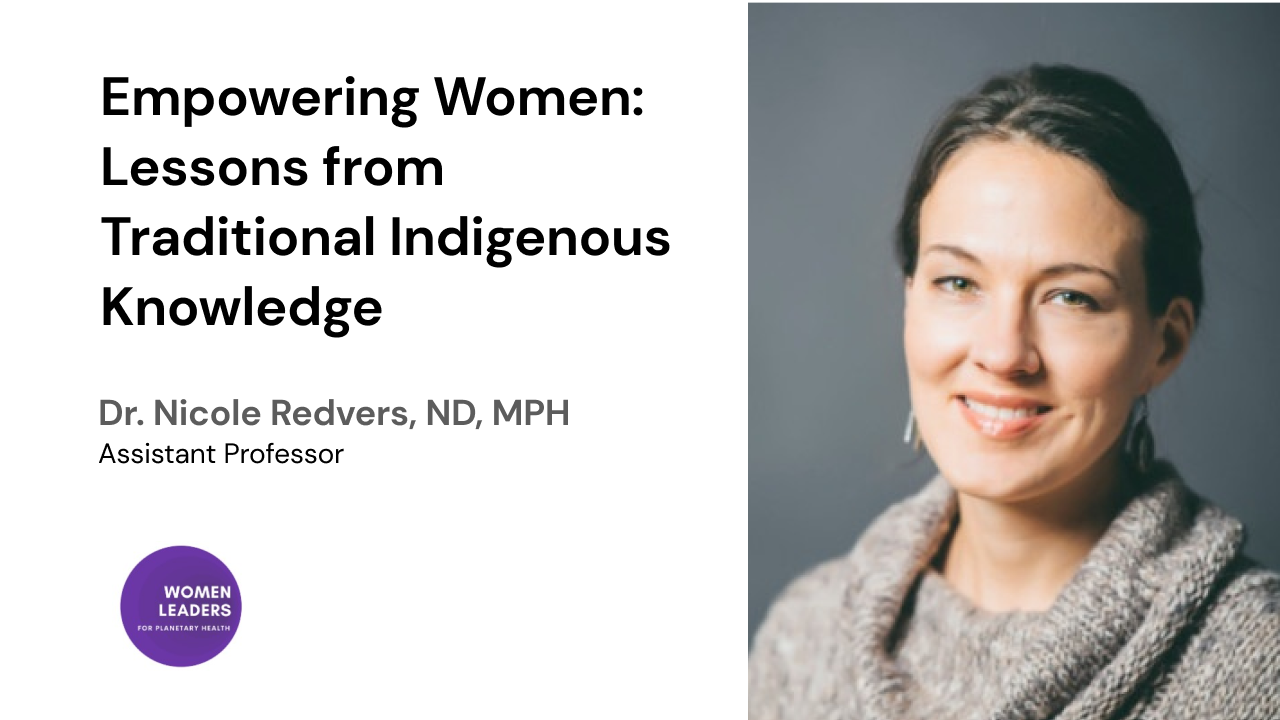 Empowering Women: Lessons from Traditional Indigenous Knowledge