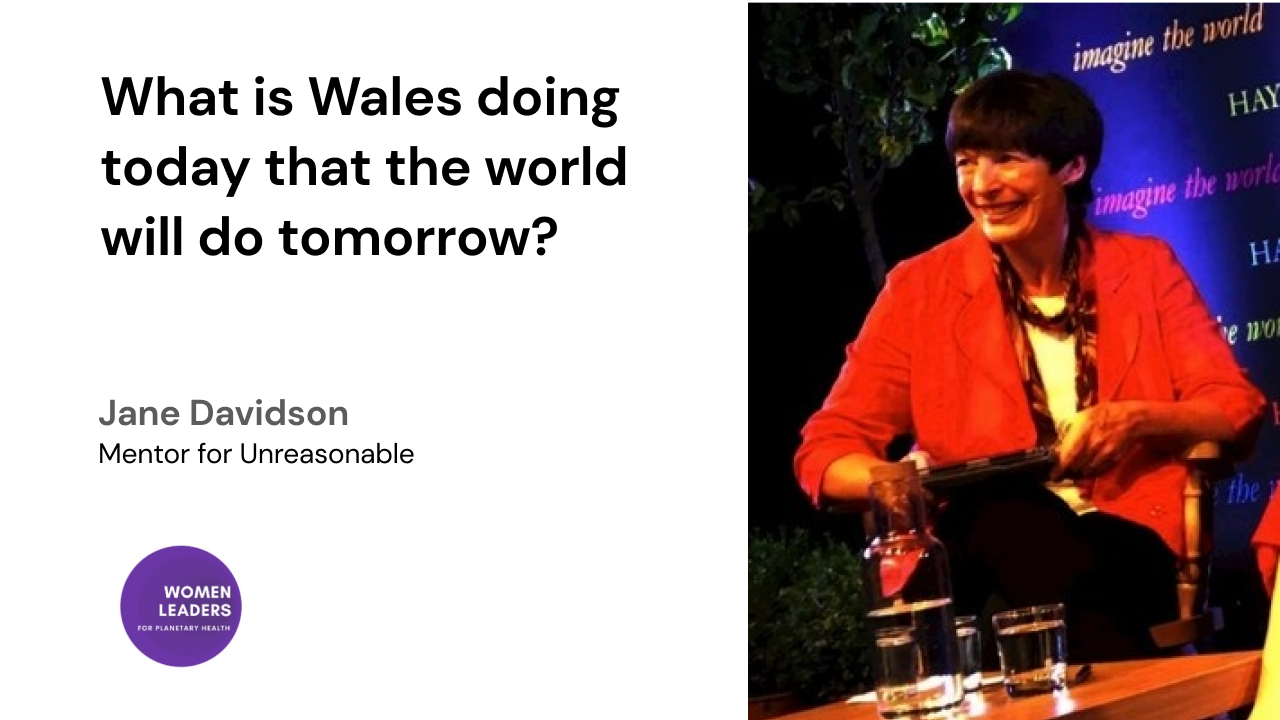 What is Wales doing today that the world will do tomorrow?