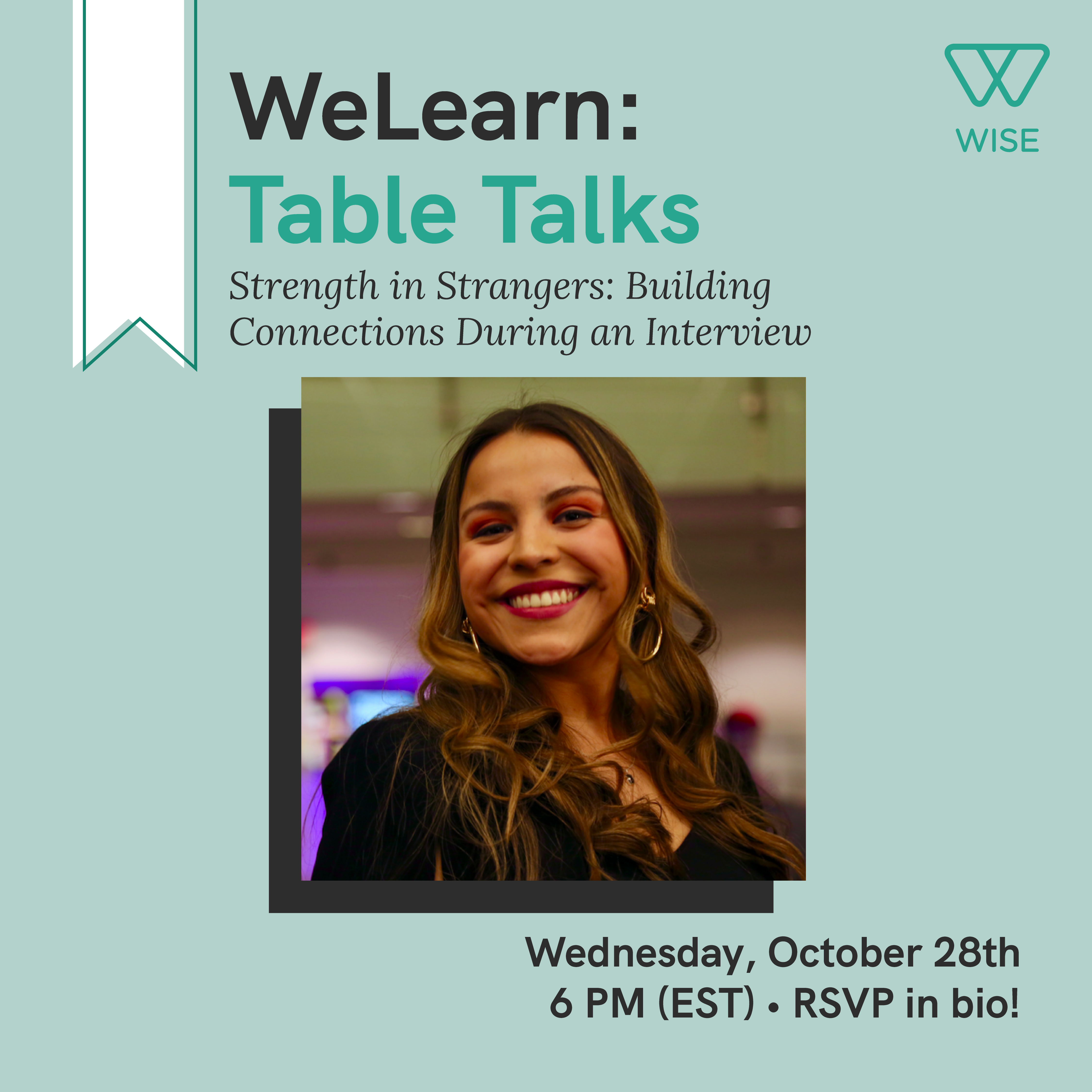 """Event flyer for """"WeLearn Table Talks: Strength in Strangers: Building Connections During an Interview""""."""