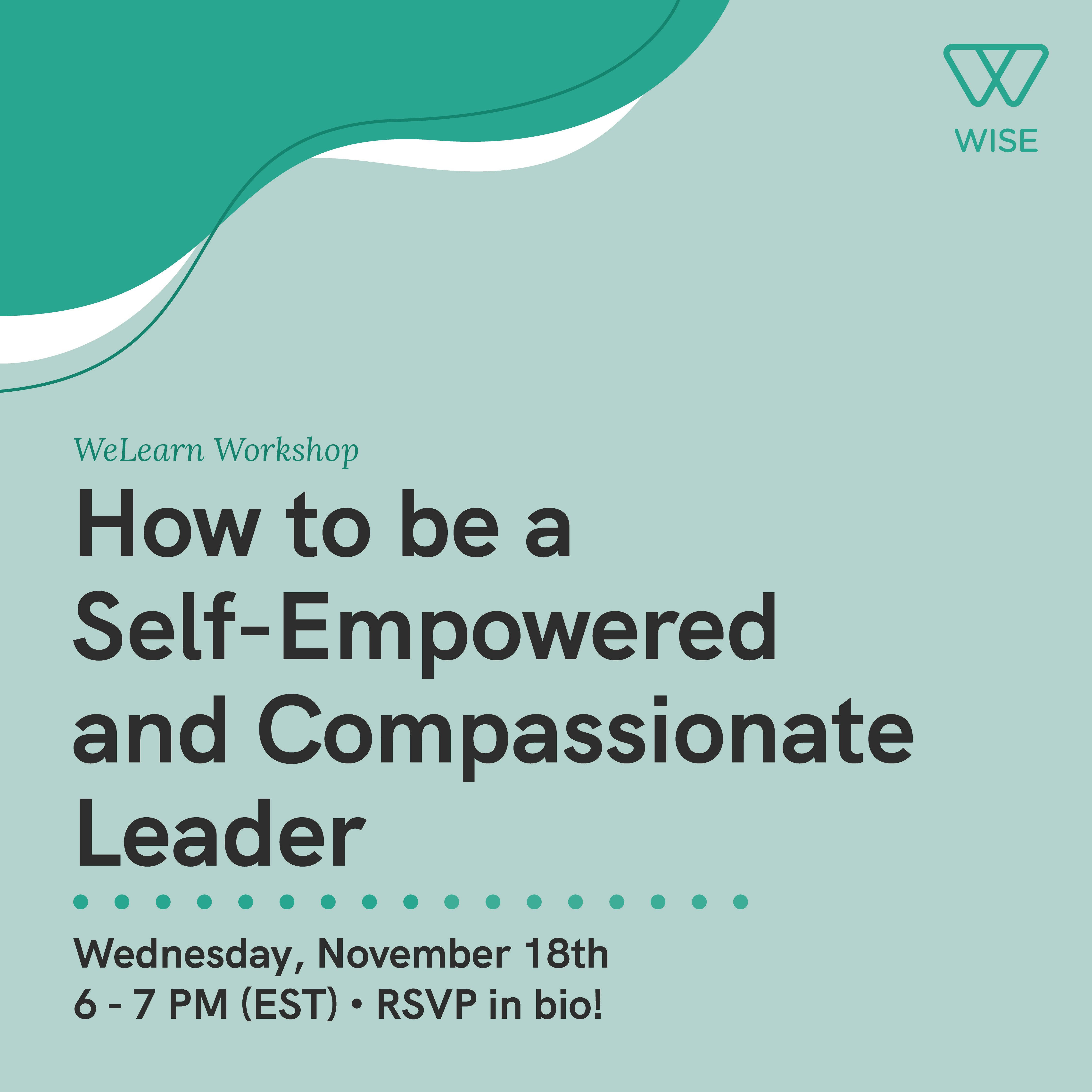 """Event flyer for """"How to be a Self-Empowered and Compassionate Leader""""."""