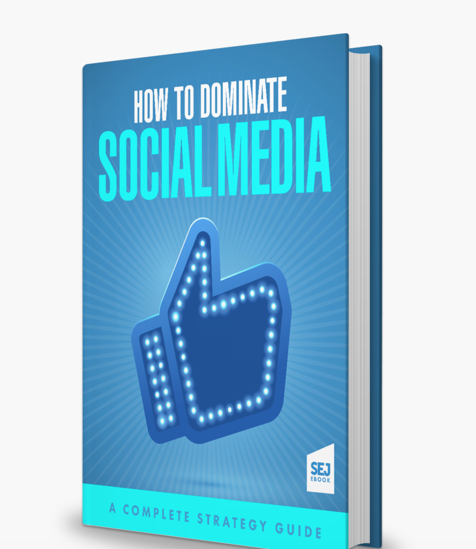 How_to_Dominate_Social_Media__A_Complete_Strategy_Guide_-_Search_Engine_Journal