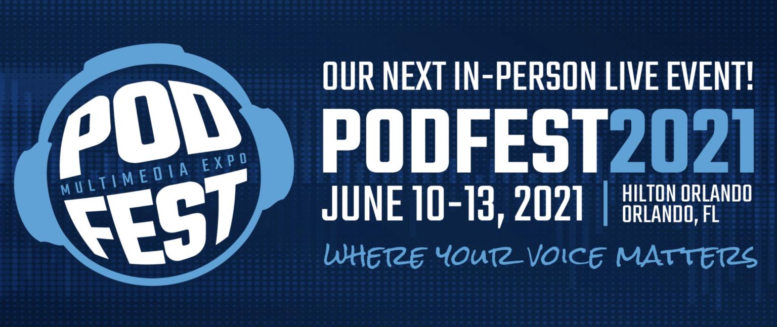 Podfest 2021 in person