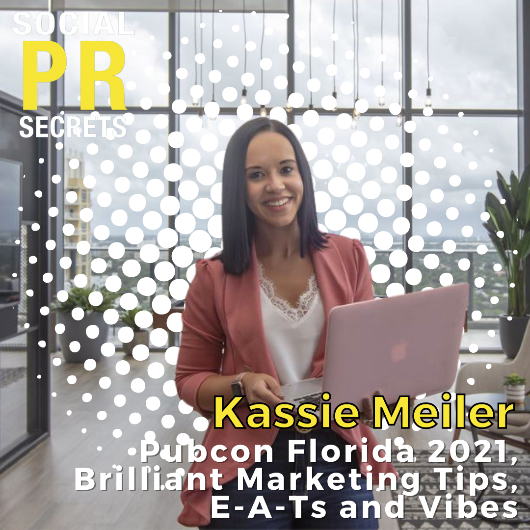 Kassie Meiler on pubcon florida 2021, marketing tips, e-a-ts and vibes