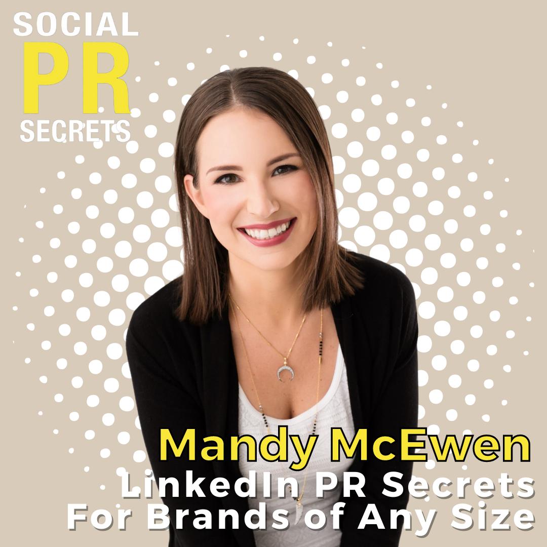 mandy mcewen on linkedin pr secrets for brands of any size