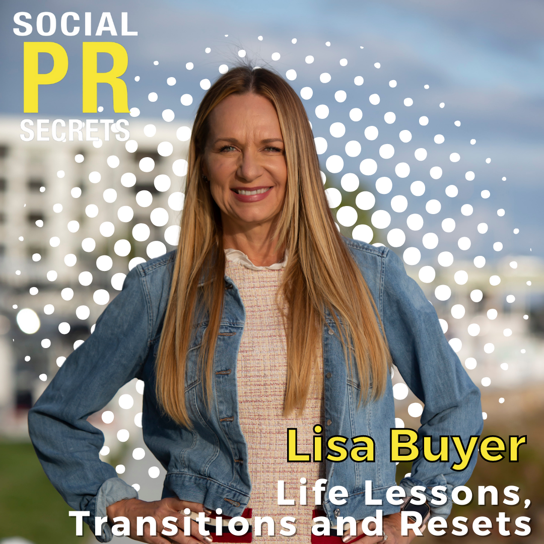 lisa buyer on life lessons, transitions, and resets