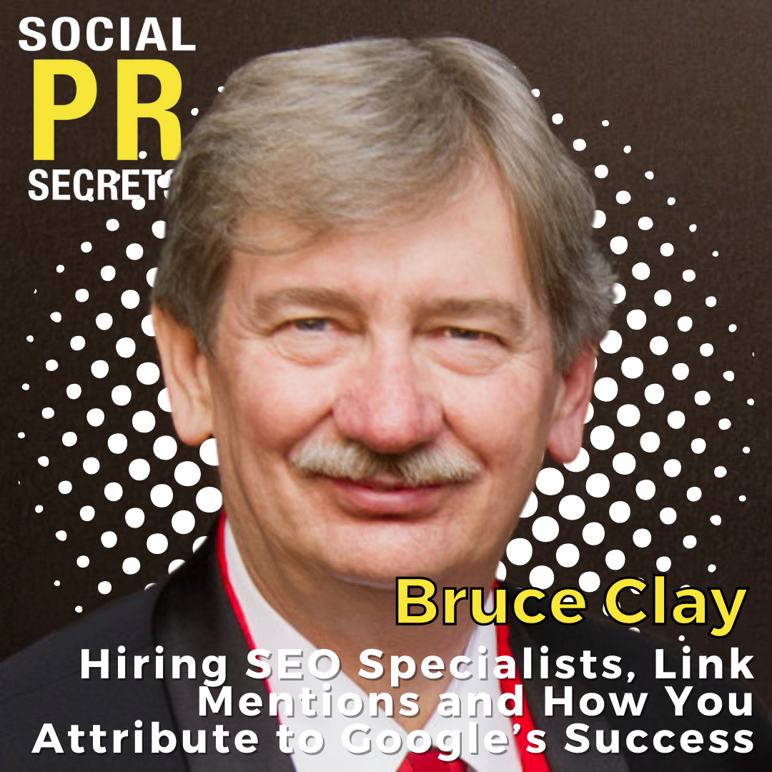 bruce clay on hiring seo specialists, link mentions, and how you attribute to google's success