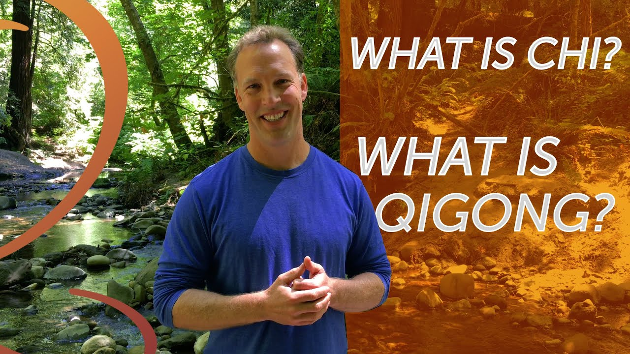 What is Chi? What is QiGong?