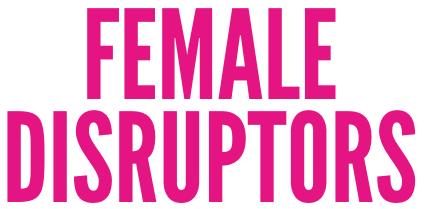 female disruptors logo