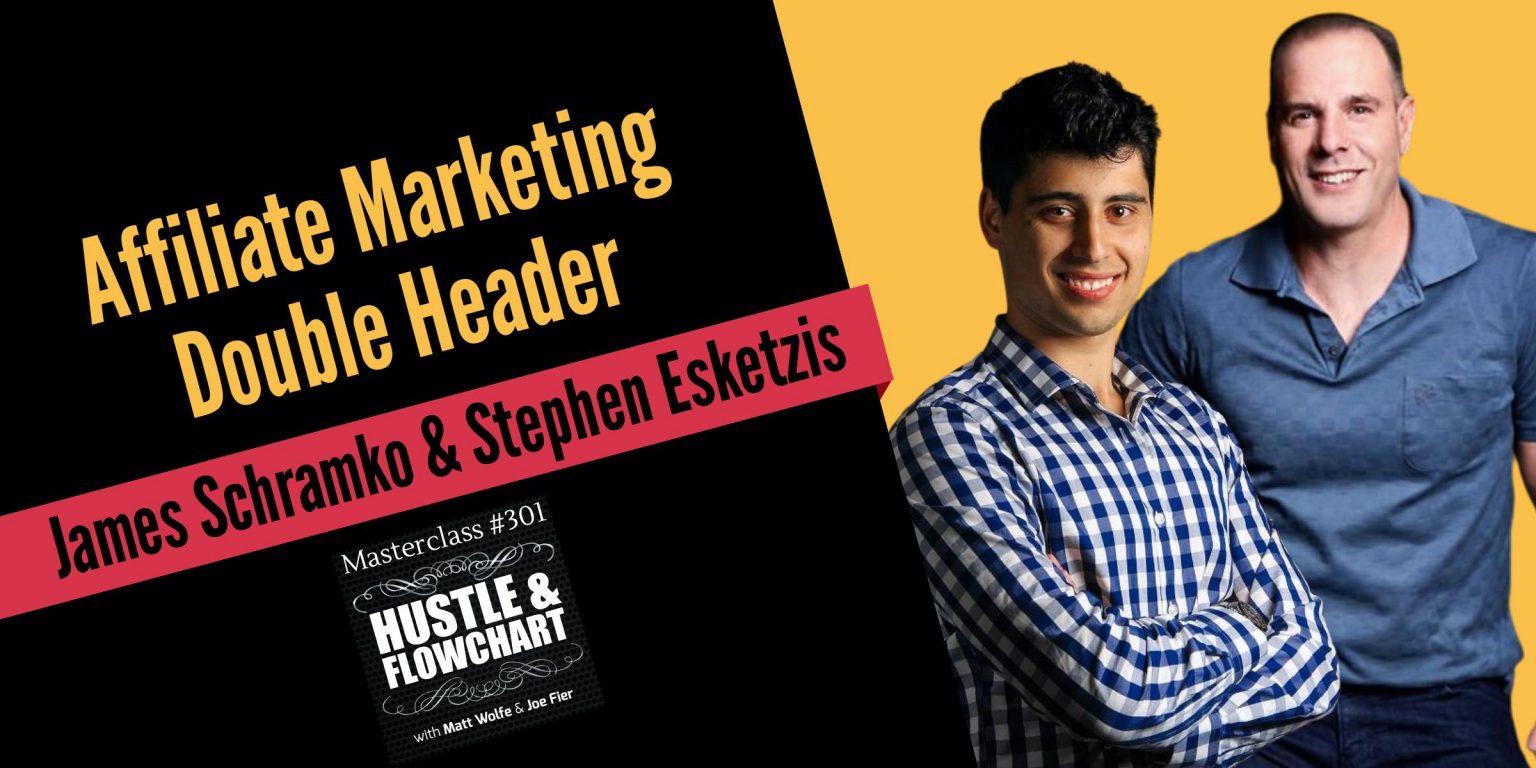 Affiliate marketing double header - hustle and flowchart podcast episode image