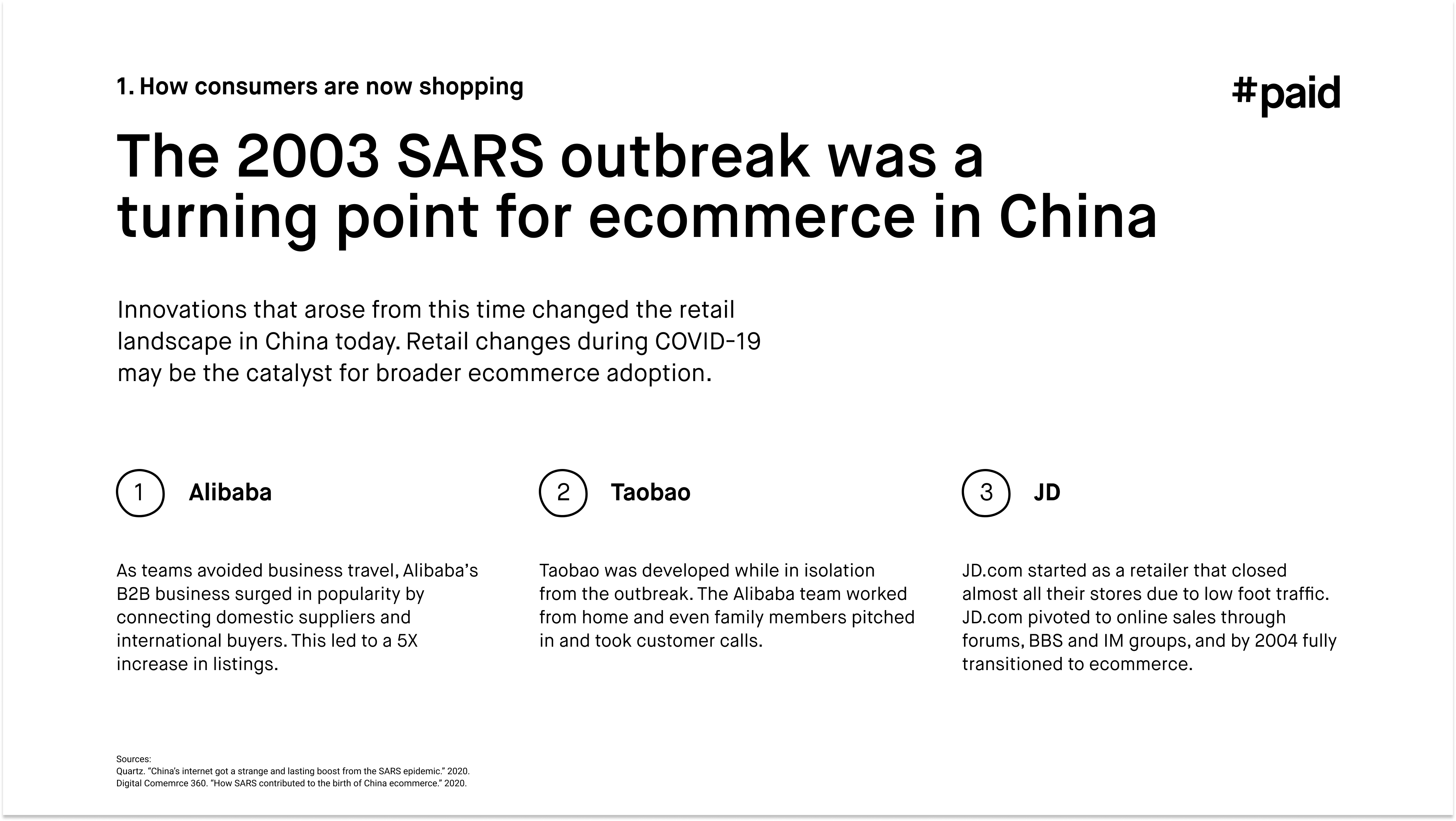 #paid_The 2003 SARS outbreak was a turning point for ecommerce in China