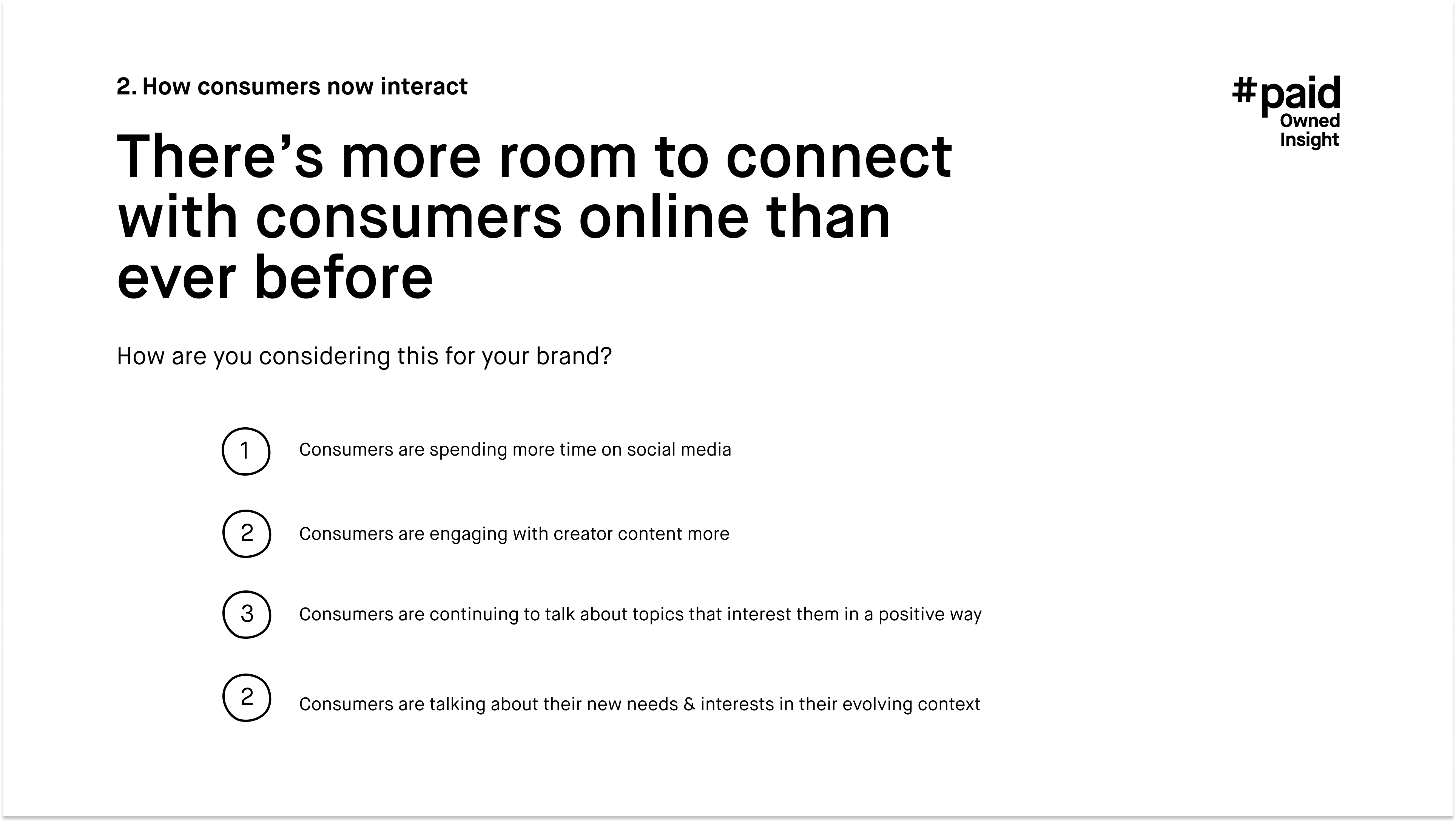 #paid_There's more room to connect with consumers online than ever before