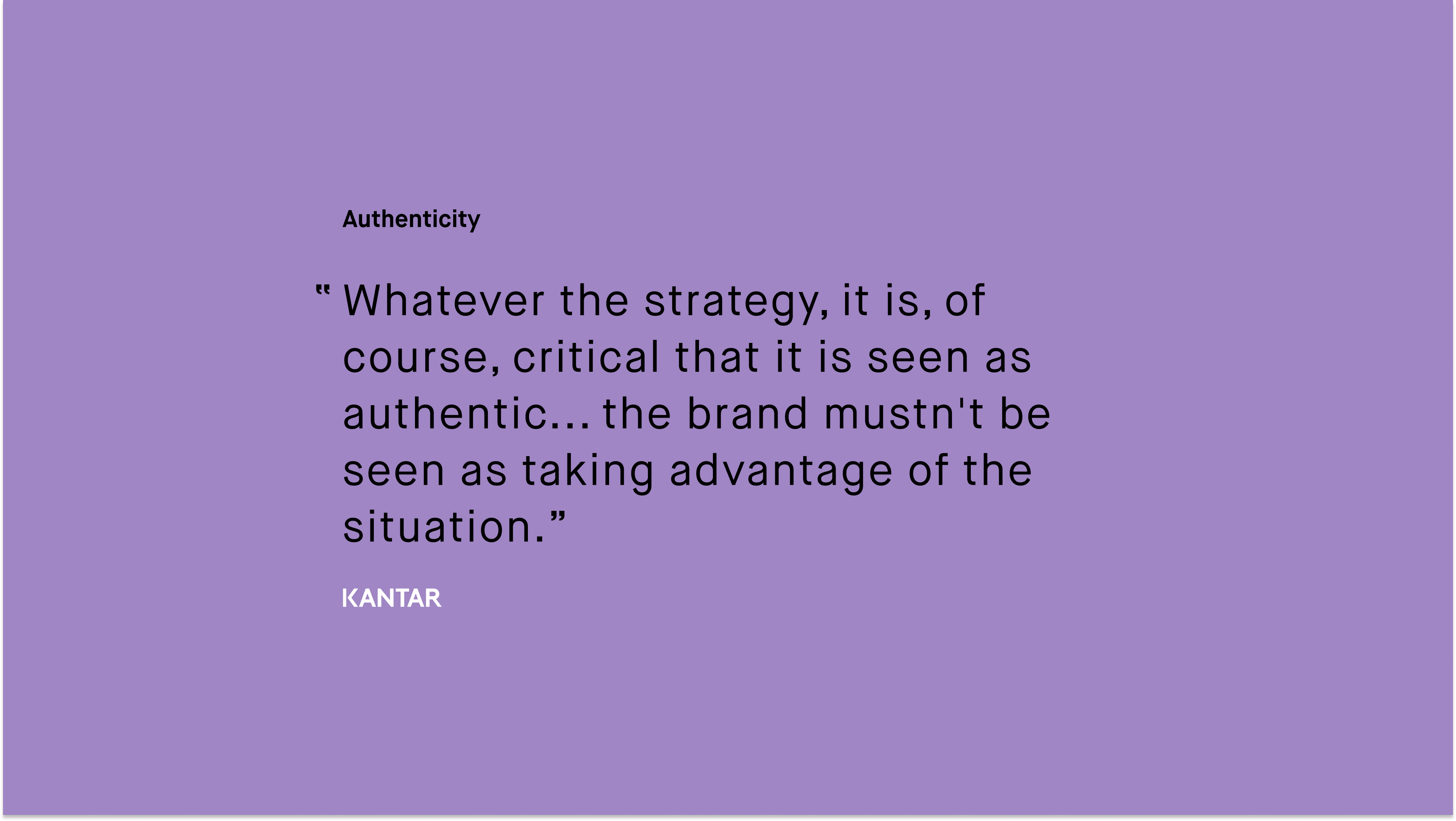 #paid_Kantar_Whatever the strategy it is of course critical that it is seen as authentic