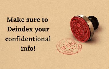 make-sure-to-deindex-your-confidential-info