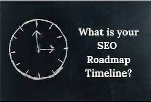 what-is-your-seo-roadmap-timeline
