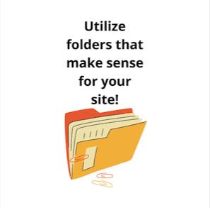 utilize-folders-that-make-sense-for-your-site
