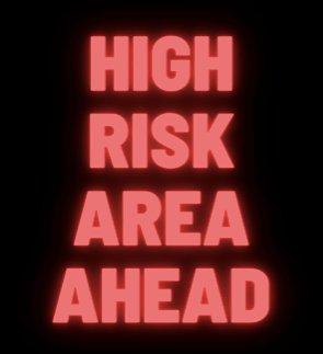 hig-risk-area-ahead
