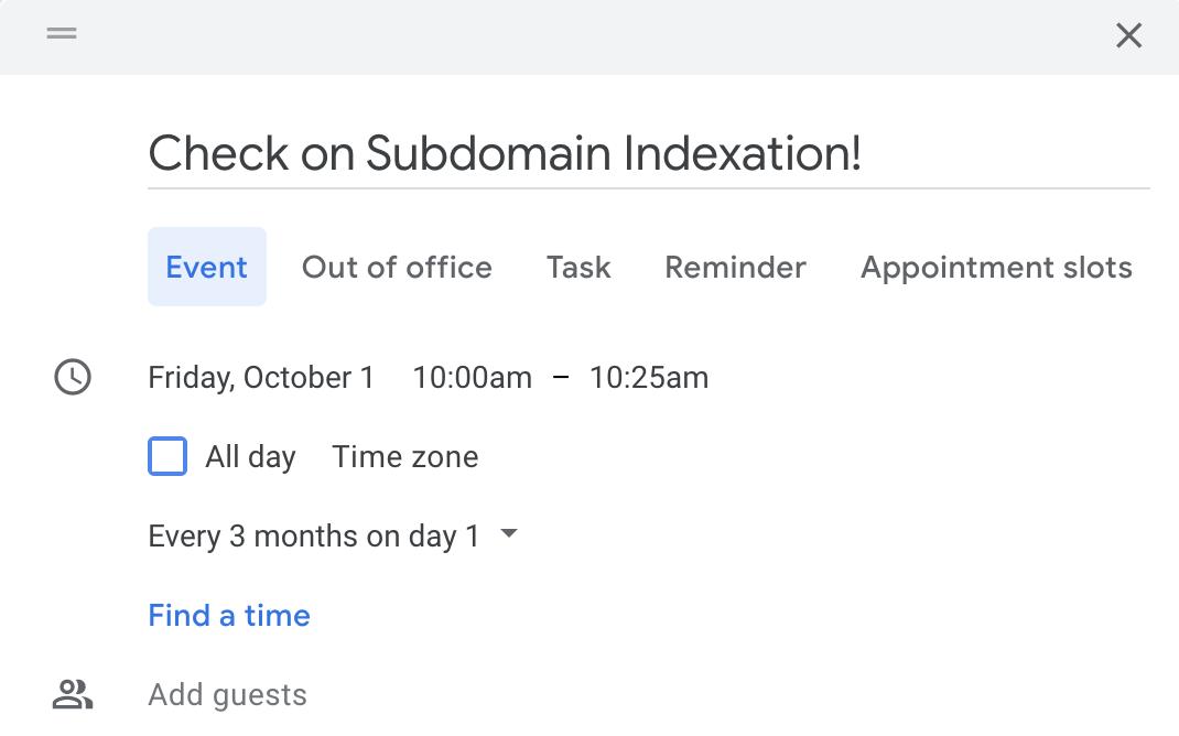 Google Calendar Reminder to check on indexation status