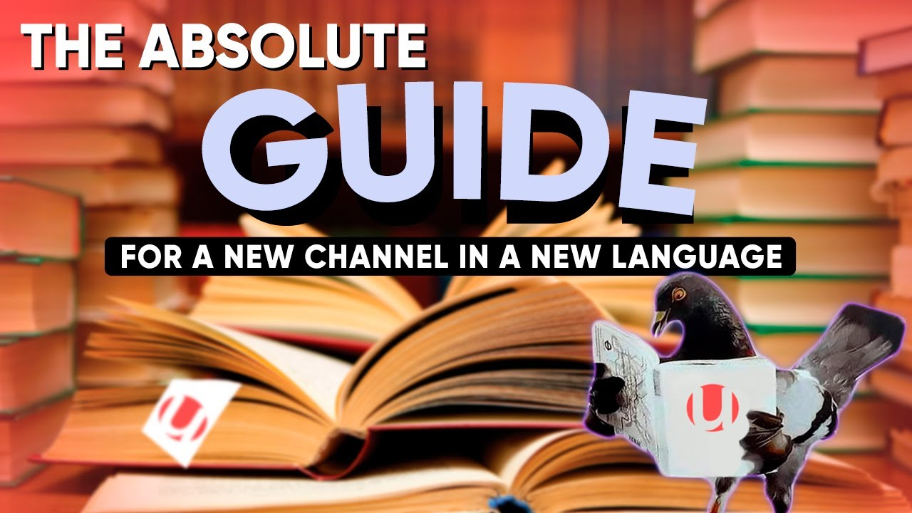 How to Start a Foreign Language Channel: Step-by-Step