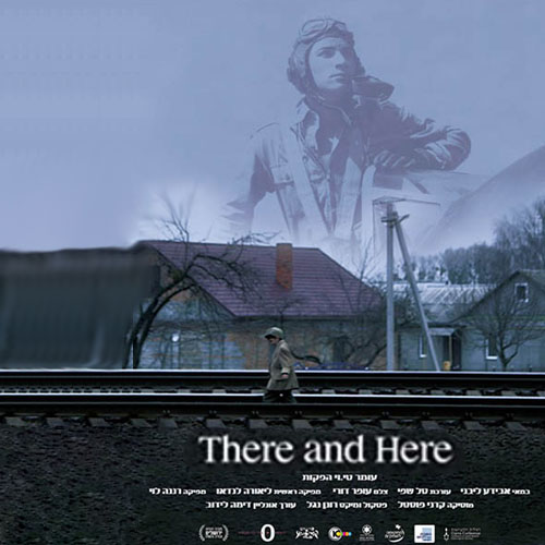 There and here  55min | Documentary | 2014 (Israel)