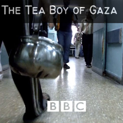 The Tea boy of Gaza Documentary | 2006 (UK)