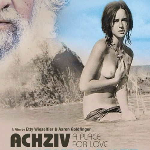 Achziv- a place for love  Documentary 55mins 2009