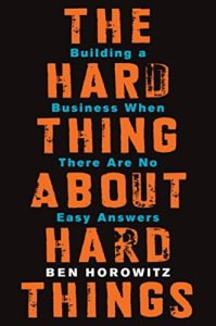 Cover of The Hard Thing About Hard Things by Ben Horowitz, one of the best books for startups