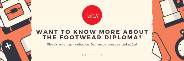Textile and Fashion Industry Training Centre (TaF.tc)'s Diploma in Footwear Design and Product Development