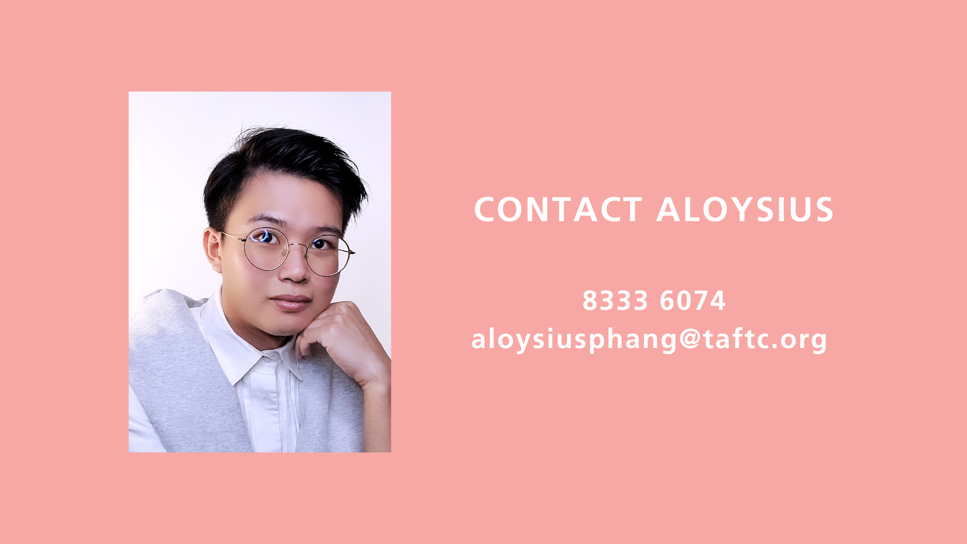 Contact Aloysius to find out more