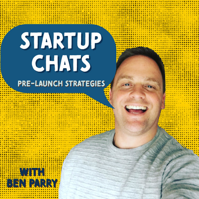 On Startup Chats Podcast With Ben Parry