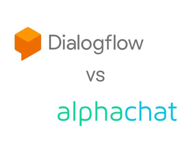 Dialogflow vs alphachat.ai - Conversational AI Comparison.
