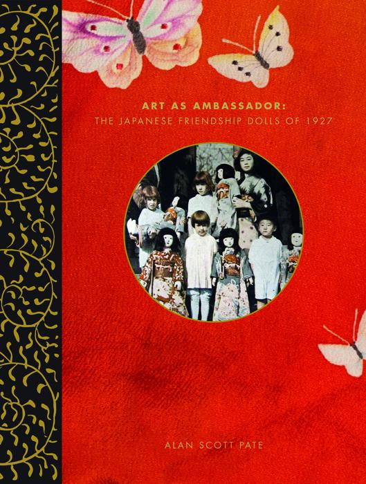 Art As Ambassador: The Japanese Friendship Dolls of 1927