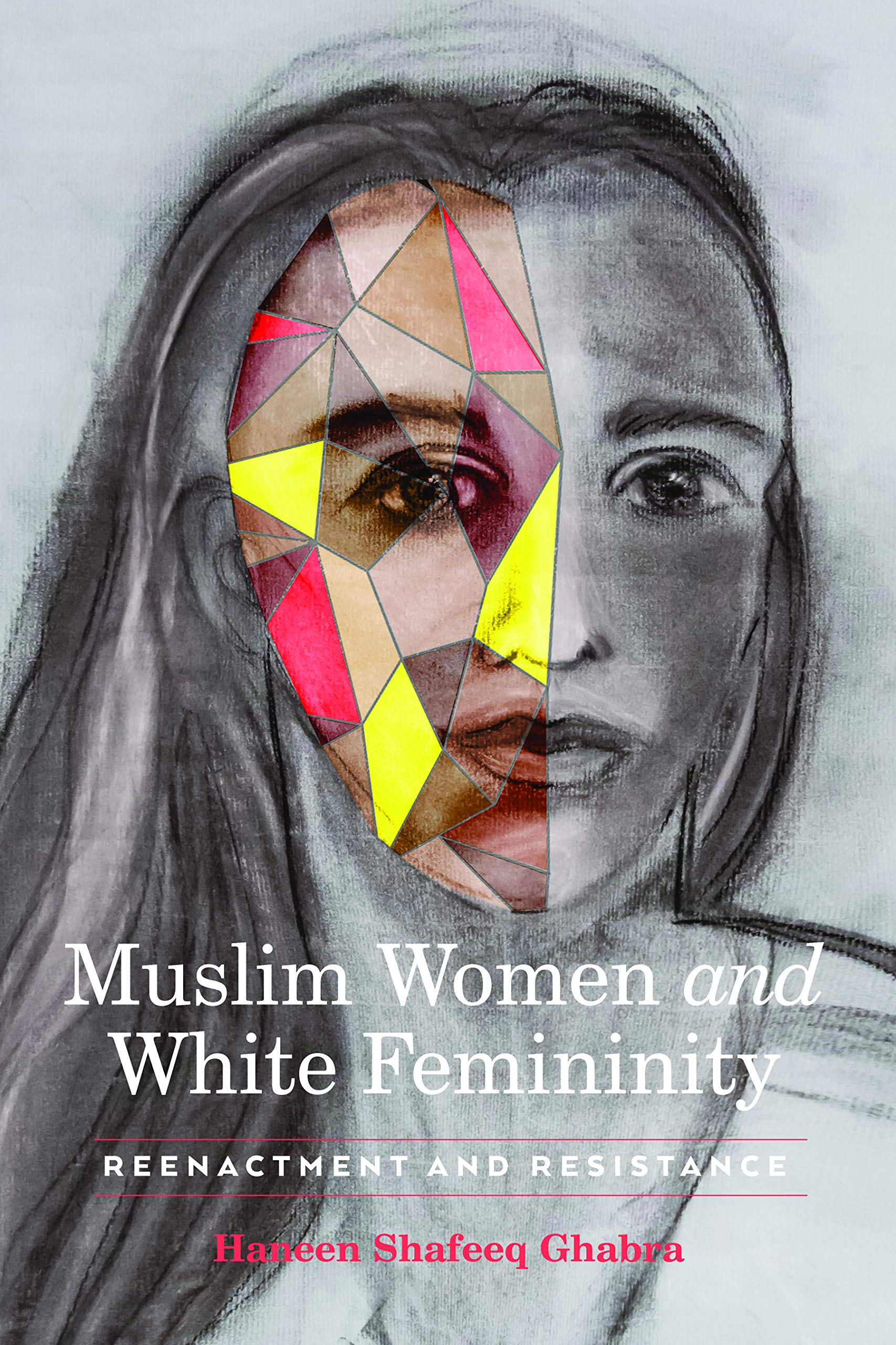Muslim Women and White Femininity
