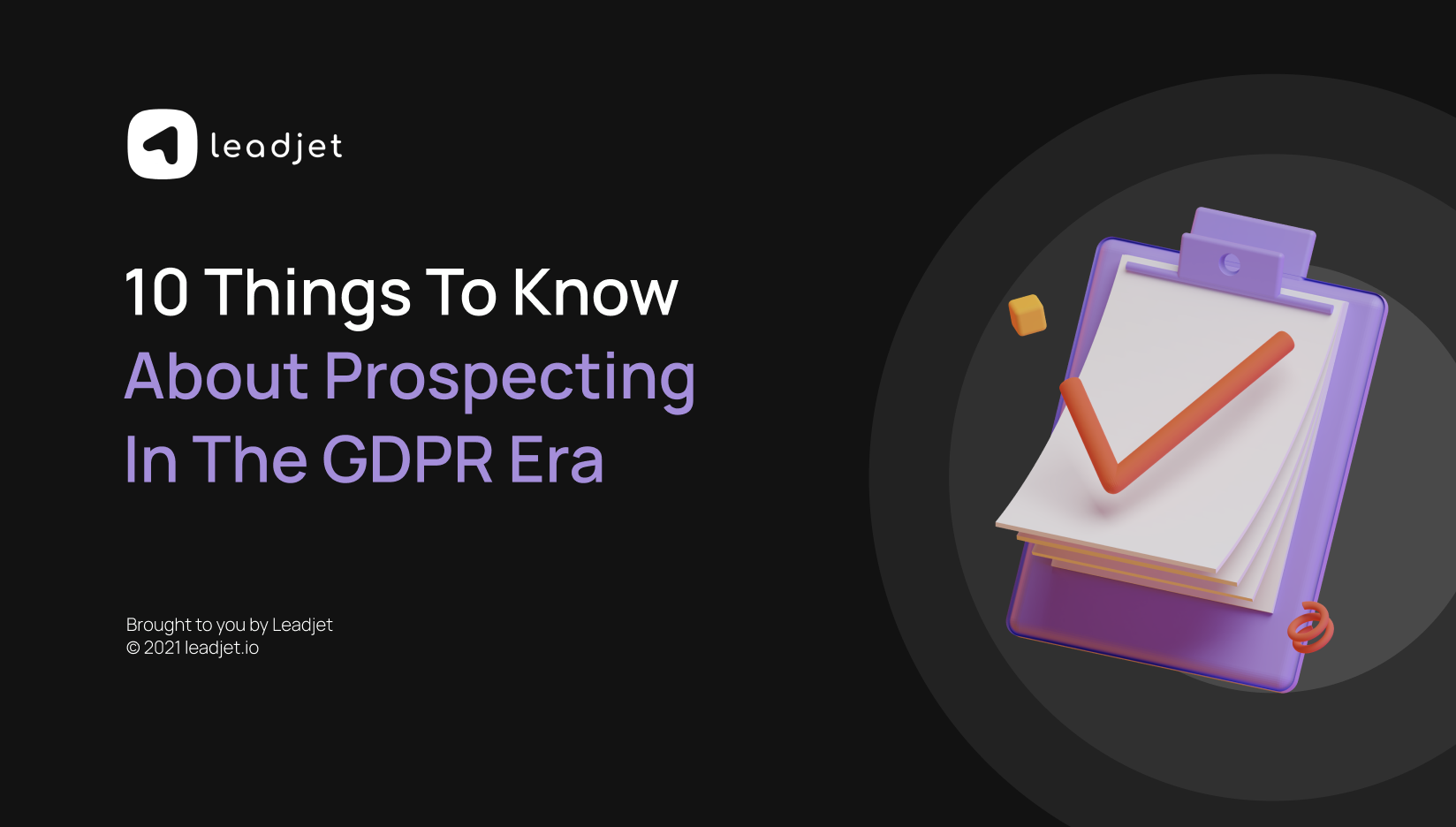 10 things you need to know about prospecting in the GDPR era