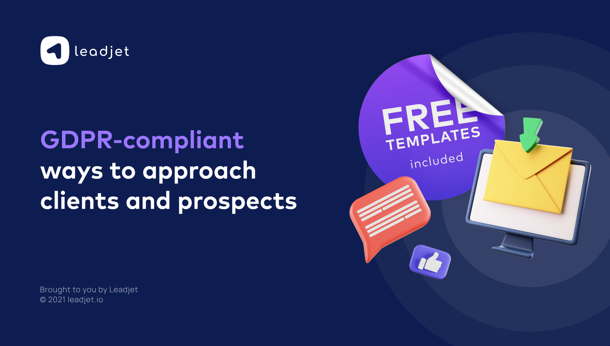 GDPR-compliant ways to approach clients and prospects (FREE templates included)