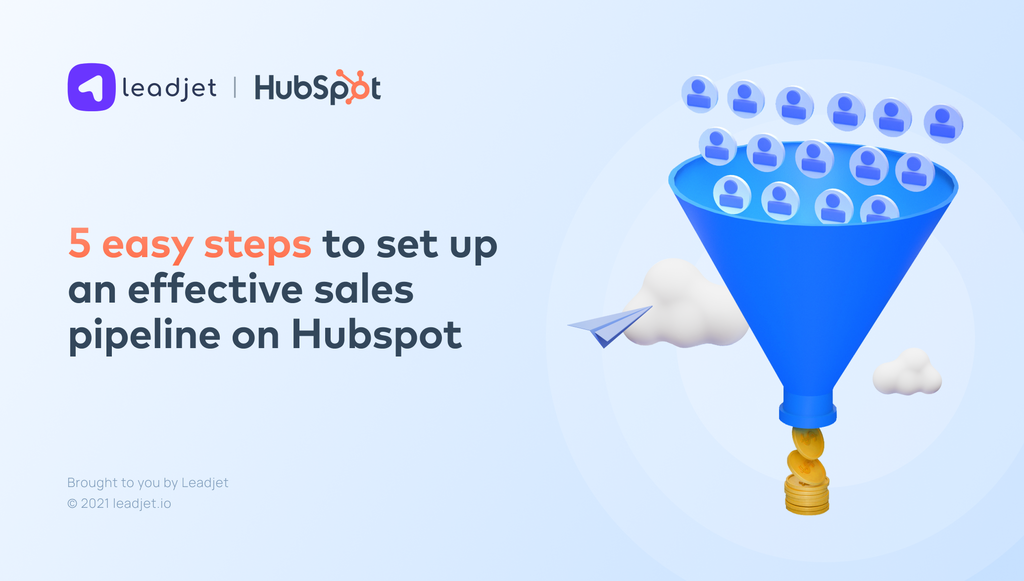 5 easy Steps to set up an effective sales pipeline on HubSpot