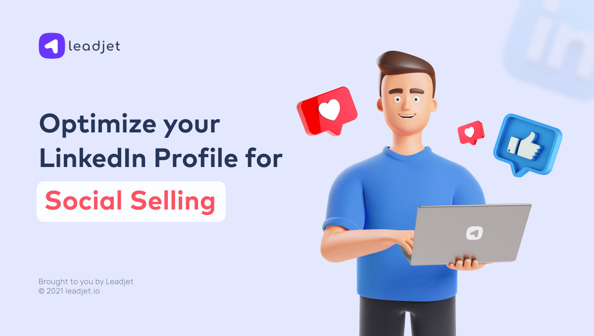 Optimise your LinkedIn Profile for Social Selling (Best Practices)