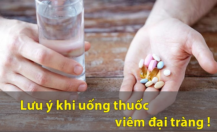 Lưu ý uống thuốc chữa viêm đại tràng