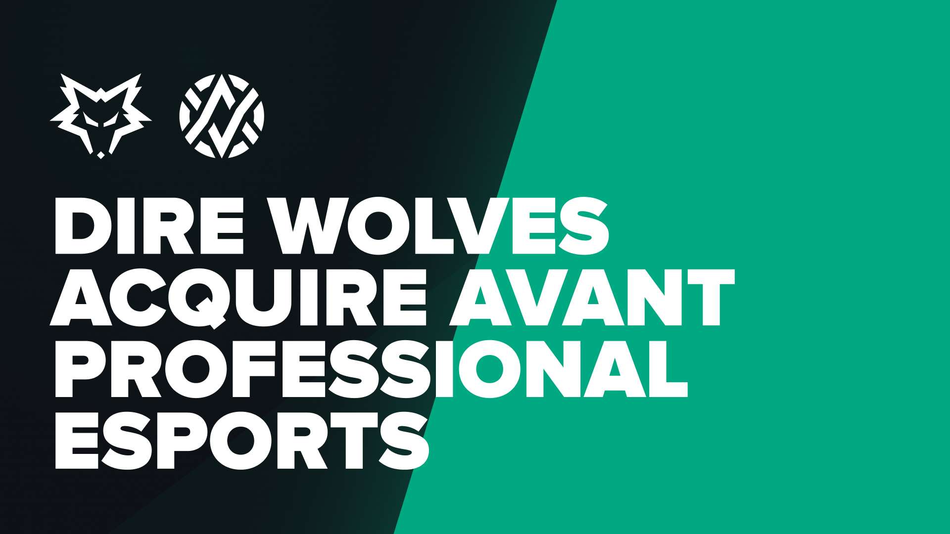 Dire Wolves acquire Avant Gaming