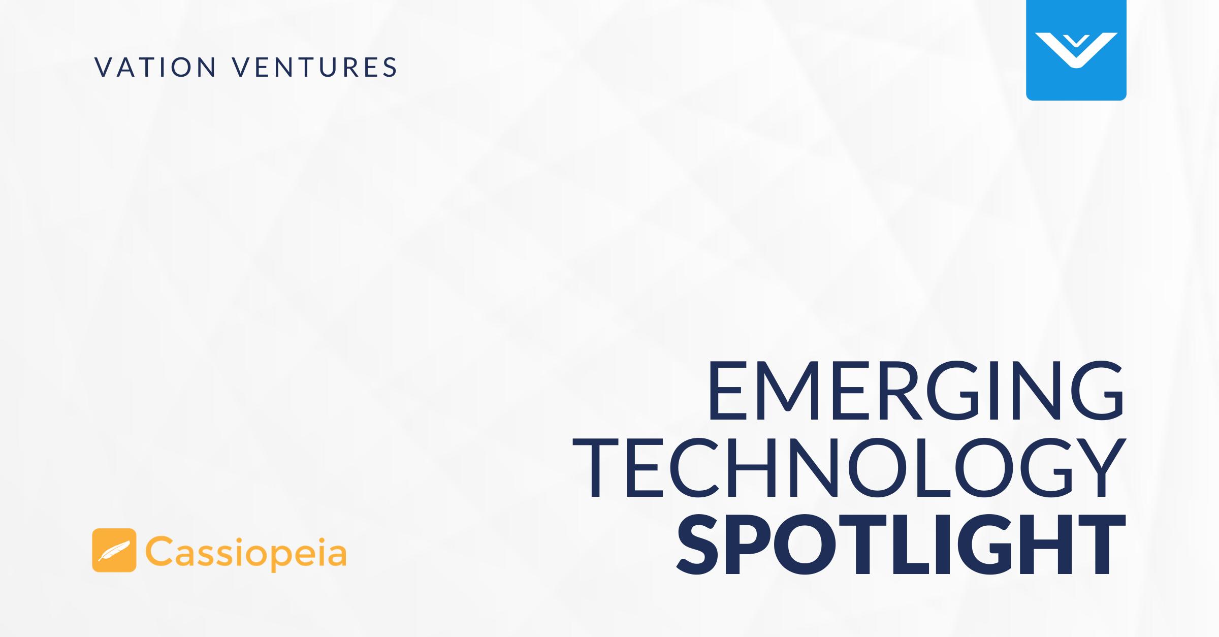 Emerging Technology Spotlight: Cassiopeia