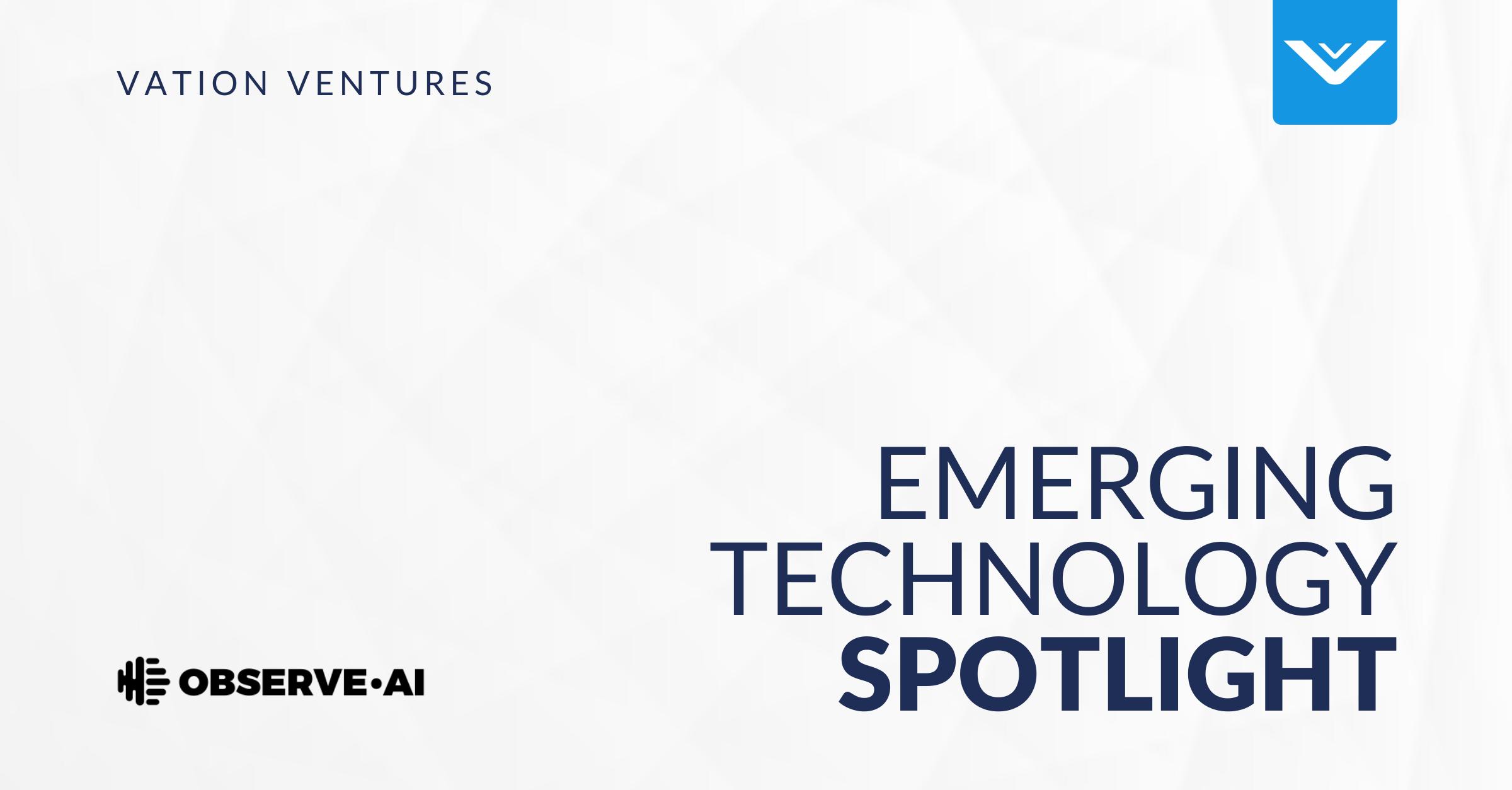Emerging Technology Spotlight: Observe.AI