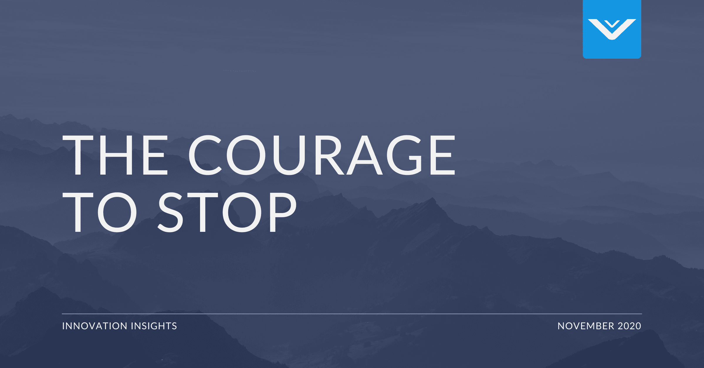 The Courage To Stop