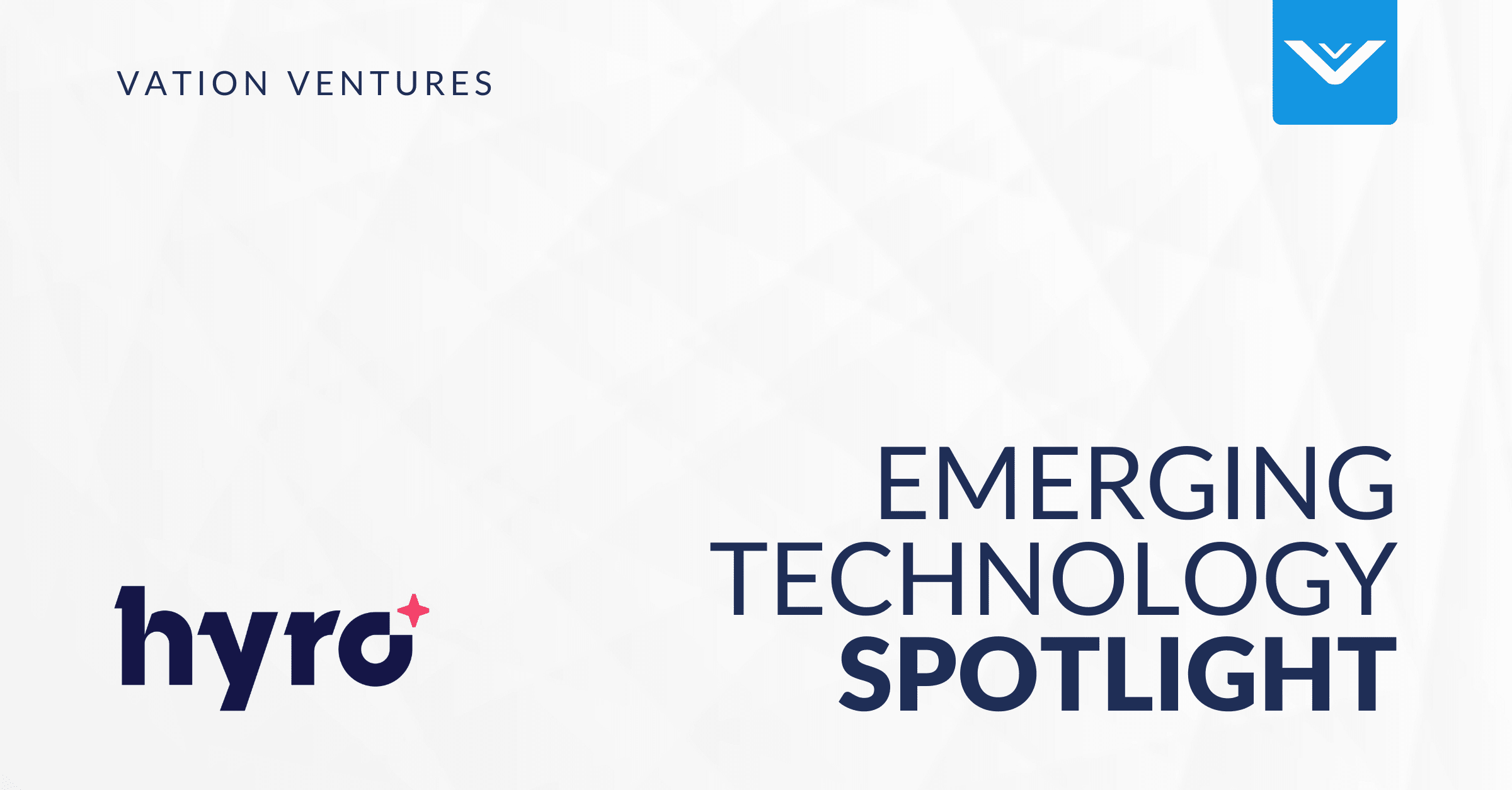 Emerging Technology Spotlight: Hyro