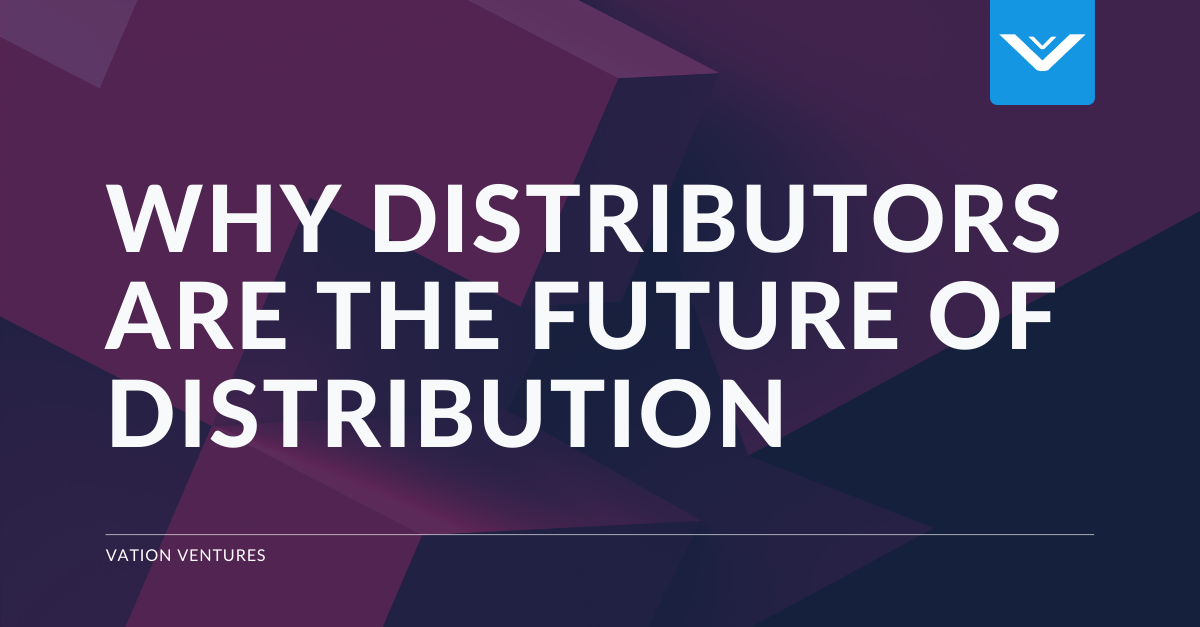 Why Distributors Are the Future of Distribution